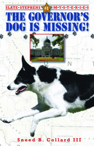 The Governor's Dog is Missing (Slate Stephen's Mysteries #1)