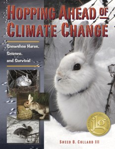 Hopping Ahead of Climate Change, Finalist for the AAAS/Subaru/SB&F Prize for Middle Grade Science