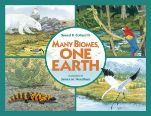 Many Biomes, One Earth, Charlesbridge Publishing, 2009.
